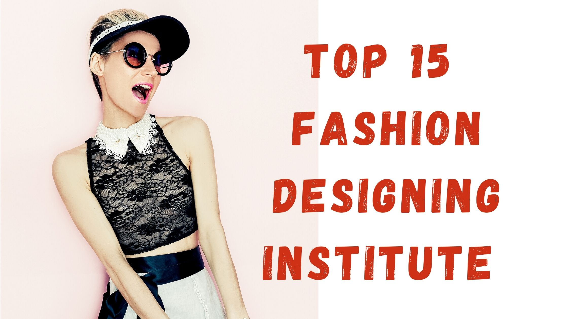 Top 15 Government And Private Fashion Designing Institute