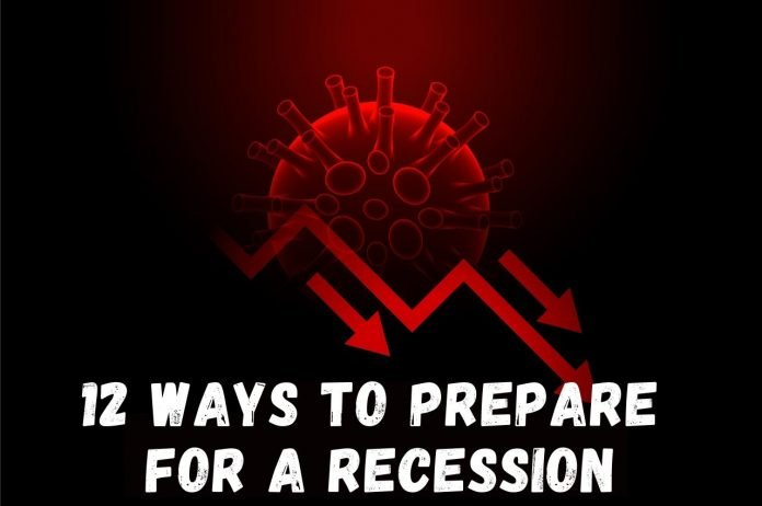 12 Ways to Prepare for A Recession