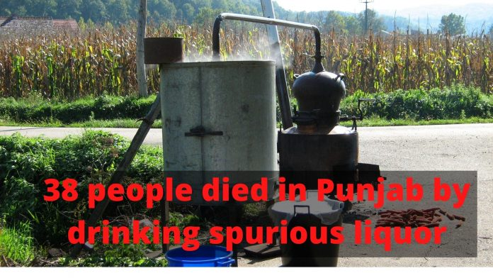 38 people died in Punjab by drinking spurious liquor