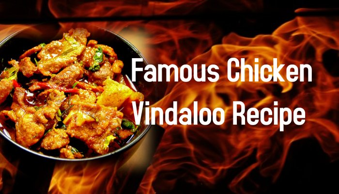 Famous Chicken Vindaloo Recipe