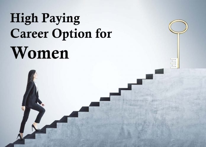 High Paying Career Option for women